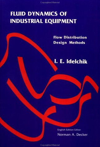 9780891165620: Fluid Dynamics Of Industrial Equipment: Flow Distribution Design Methods