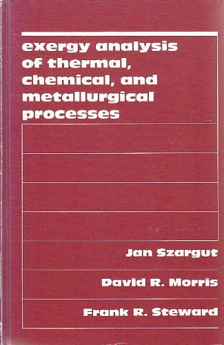 9780891165743: Exergy Analysis of Thermal, Chemical and Metallurgical Processes