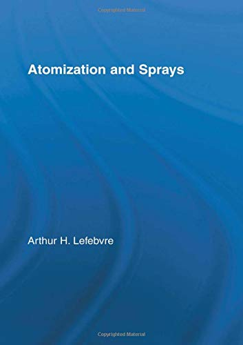 9780891166030: Atomization and Sprays (Combustion,)