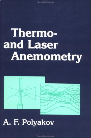 Thermo And Laser Anemometry: Polyakov, A. F.
