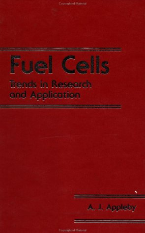 Fuel Cells: Trends In Research And Applications: Appleby, John
