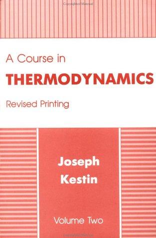 9780891166412: A Course In Thermodynamics