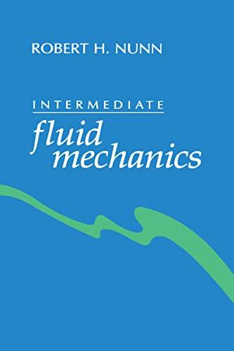 9780891166474: Intermediate fluid mechanics