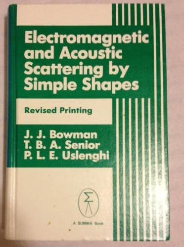 9780891166726: Electromagnetic and Acoustic Scattering by Simple Shapes