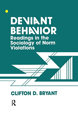 9780891166962: Deviant Behaviour: Readings In The Sociology Of Norm Violations