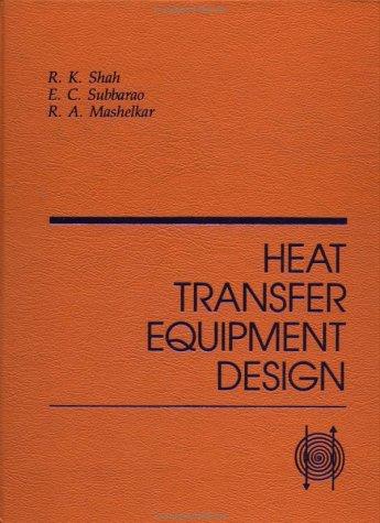 Heat Transfer Equipment Design: Shah, R K