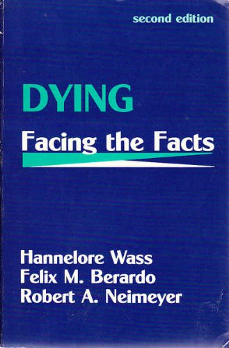 9780891167464: Dying - Facing the Facts