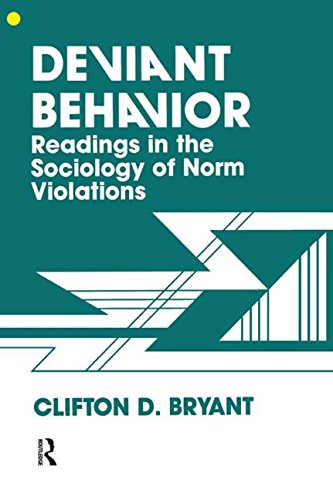 9780891167792: Deviant Behaviour: Readings In The Sociology Of Norm Violations