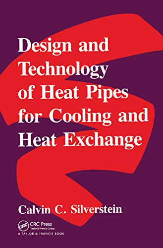 9780891168591: Design And Technology Of Heat Pipes For Cooling And Heat Exchange