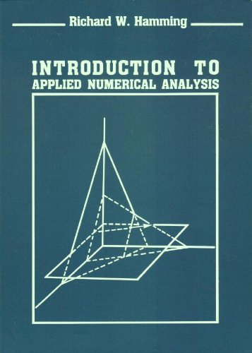 Introduction To Applied Numerical Analysis: Hamming, Richard W.