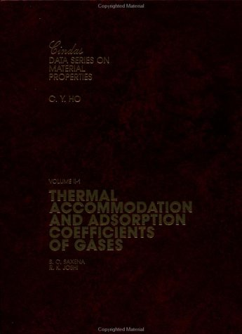 9780891168706: Thermal Accommodation & Adsorption Coefficients of Gases (CINDAS Data Series on Material Properties)