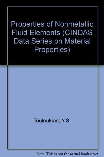 9780891168713: Properties of Nonmetallic Fluid Elements (CINDAS Data Series on Material Properties)