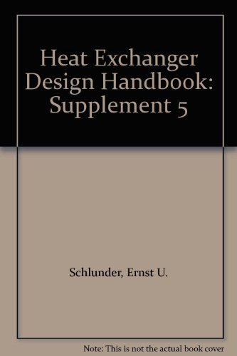 9780891168829: Heat Exchanger Design Handbook: Supplement 5