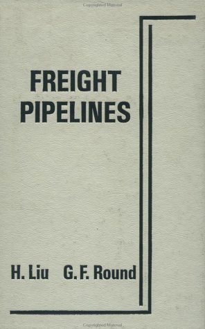 9780891168867: Freight Pipelines