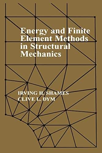 9780891169420: Energy and Finite Element Methods In Structural Mechanics: SI Units