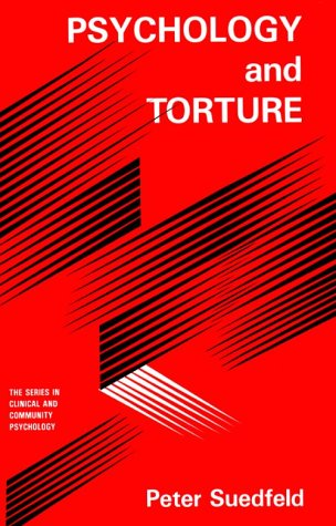 9780891169765: Psychology And Torture (SERIES IN CLINICAL AND COMMUNITY PSYCHOLOGY)