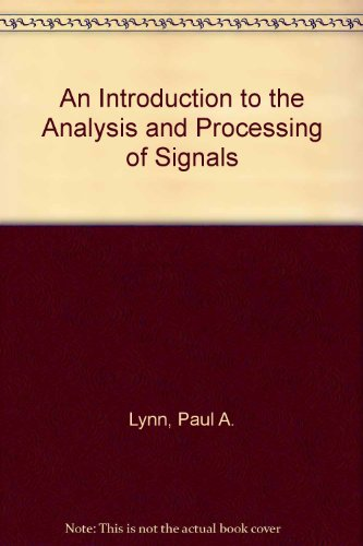 9780891169819: An Introduction to the Analysis and Processing of Signals