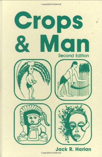 9780891181071: Crops and Man, 2nd Edition