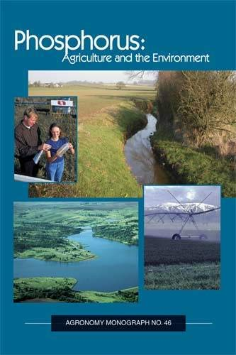 9780891181576: Phosphorus: Agriculture and the Environment (Agronomy)