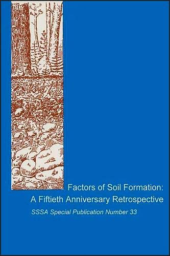 9780891188049: Factors of Soil Formation: A Fiftieth Anniversary Retrospective : Proceedings of a Symposium Cosponsored by the Council on the History of Soil Scien (Sssa Special Publication, No. 33)