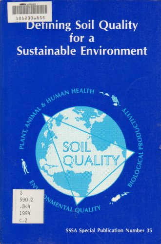9780891188070: Defining Soil Quality for a Sustainable Environment: Proceedings of a Symposium Sponsored by Divisions S-3, S-6, and S-2 of the Soil Science Society (S S S A SPECIAL PUBLICATION)