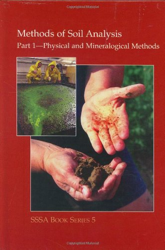 9780891188117: Methods of Soil Analysis. Part 1. Physical and Mineralogical Methods (Sssa Book Series No 5) (Sssa Book Series No 5)