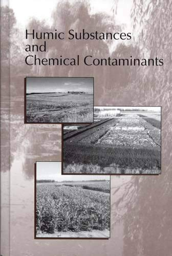 9780891188377: Humic Substances and Chemical Contaminants