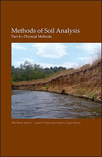 9780891188414: Methods of Soil Analysis: Physical Methods (Soil Science Society of America Book Series, Vol. 5)