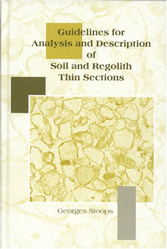 9780891188421: Guidelines for Analysis and Description of Soil and Regolith Thin Sections
