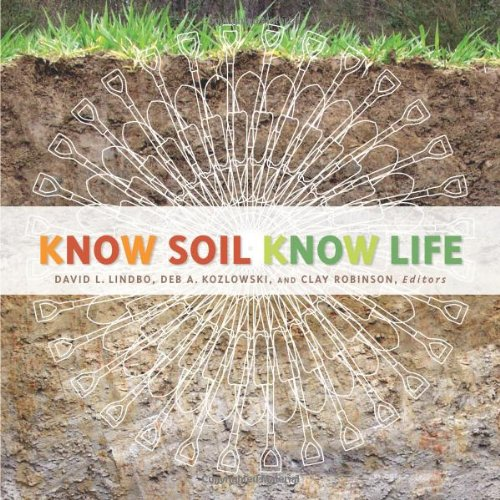9780891189541: Know Soil, Know Life