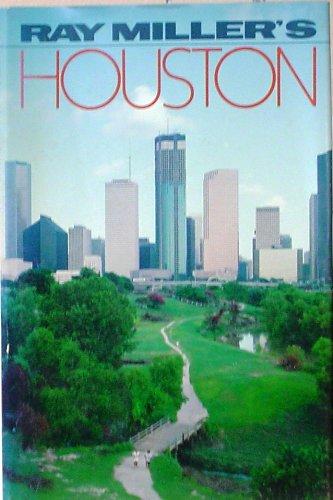 Ray Miller's Houston.: MILLER, Ray.