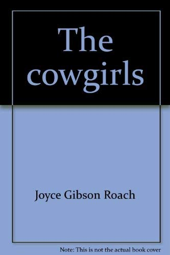 9780891230540: The cowgirls