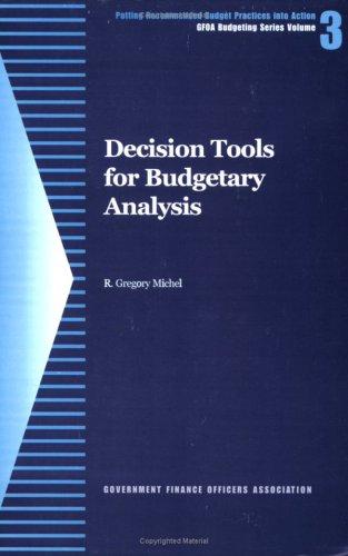 9780891252511: Decision tools for Budgetary Analysis (GFOA budgeting series)