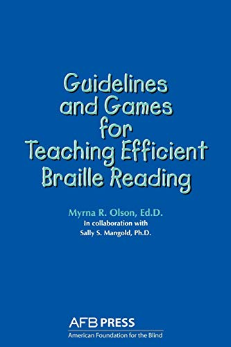 9780891281054: Guidelines and Games for Teaching Efficient Braille Reading
