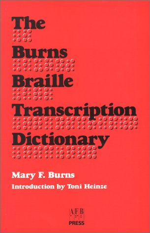 9780891282327: The Burns Braille Transcription Dictionary