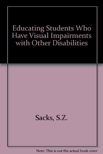 9780891283669: Educating Students Who Have Visual Impairments With Other Disabilities