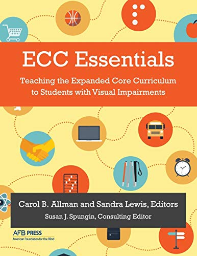 9780891284987: ECC Essentials: Teaching the Expanded Core Curriculum to Students with Visual Impairments