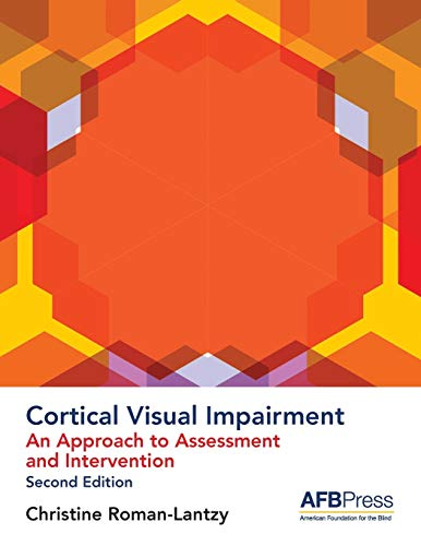 9780891286882: Cortical Visual Impairment: An Approach to Assessment and Intervention