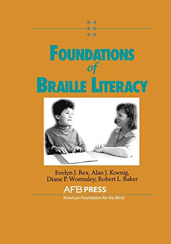 9780891289340: Foundations of Braille Literacy