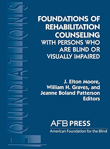 9780891289456: Foundations of Rehabilitation Counseling with Persons Who Are Blind or Visually Impaired (Foundation Series)