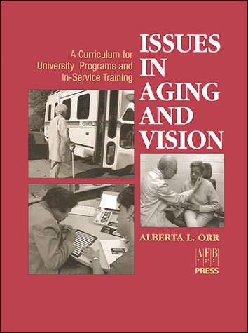 9780891289470: Issues in Aging and Vision: A Curriculum for University Programs and In-Service Training