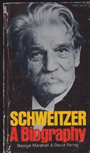 9780891290209: Schweitzer a Biography