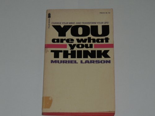 You Are What You Think: Muriel Larson