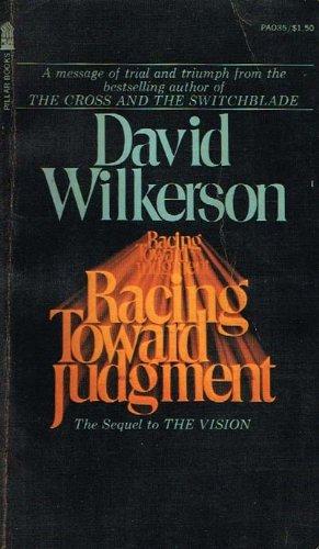 Racing Toward Judgment: David Wilkerson