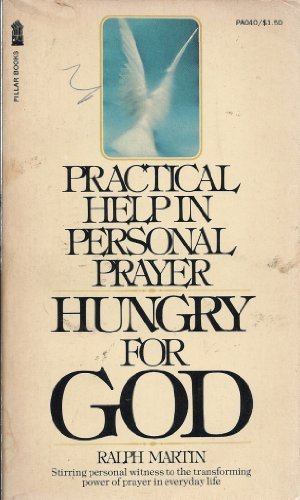 9780891290407: Hungry for God: Practical Help in Personal Prayer