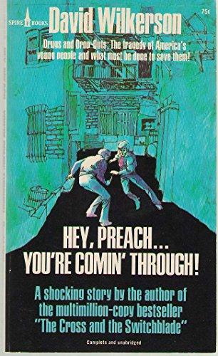 9780891290643: Hey, Preach--You're Comin' Through!