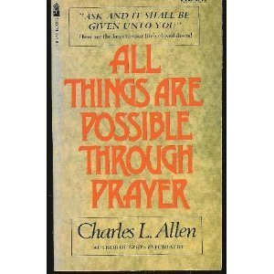 9780891290728: All Things Are Possible Through Prayer