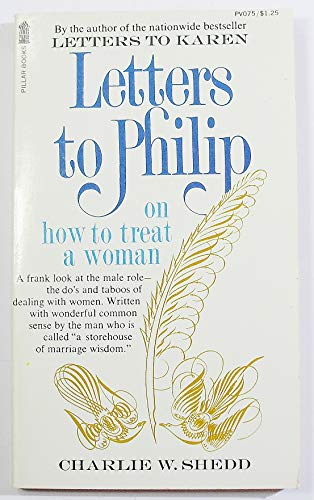 9780891290759: Letters To Philip on how to treat women