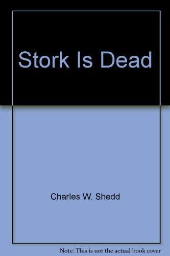 9780891291343: Stork Is Dead