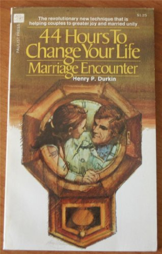 44 Hours To Change Your Life: Durkin, Henry P.